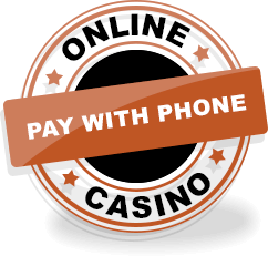 Pay with phone casino, Casino deposit by phone