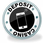 DEPOSIT BY PHONE BILL CASINO